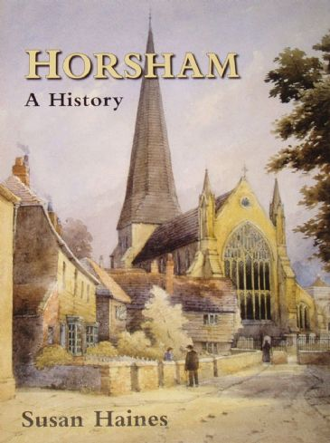 Horsham - A History, by Susan Haines